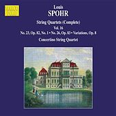 Play & Download Spohr: Complete String Quartets, Vol. 16 by Moscow Philharmonic Concertino String Quartet | Napster