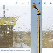 Play & Download The Storms Of Early Summer... by Cursive | Napster