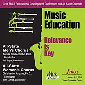 Play & Download 2014 Florida Music Educators Association (FMEA): All-State Men's Chorus & All-State Women's Chorus by Various Artists | Napster