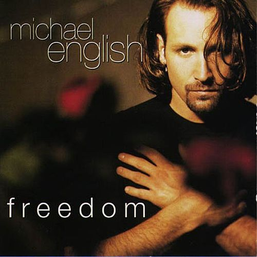 Play & Download Freedom by Michael English | Napster