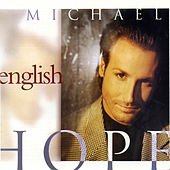 Play & Download Hope by Michael English | Napster
