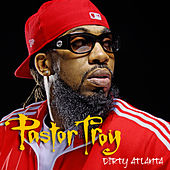 Play & Download Dirty Atlanta Intro by Pastor Troy | Napster