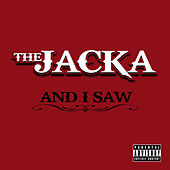 And I Saw by The Jacka