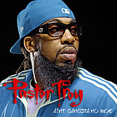 Play & Download Ain't Gangsta No Moe Hook by Pastor Troy | Napster