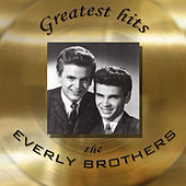 Greatest Hits - Original Recordings by The Everly Brothers