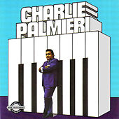 Play & Download Charlie Palmieri by Charlie Palmieri | Napster