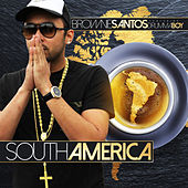 América do Sul (South Amerika) by Drumma Boy