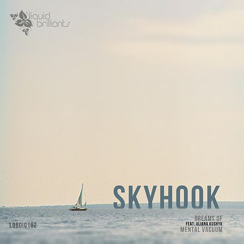 Dreams Of by Skyhook