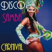 Disco Samba Carnival by Various Artists