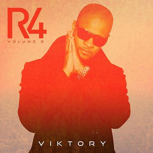 Relentless 4ever (R4), Vol. 2 by Viktory