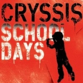 Play & Download School Days by Cryssis | Napster