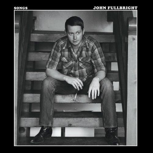 Songs by John Fullbright