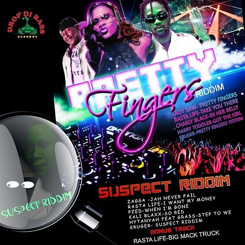 Play & Download Pretty Fingers Riddim / Suspect Riddim by Various Artists | Napster