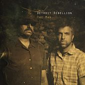 Play & Download The Man by Detroit Rebellion | Napster