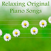 Relaxing Original Piano Songs by The O'Neill Brothers Group