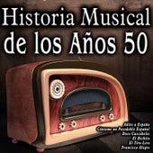 Historia Musical de los Años 50 by Various Artists