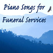 Piano Songs for Funeral Services by The O'Neill Brothers Group