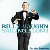 Play & Download Sailing Along by Billy Vaughn | Napster