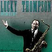 Play & Download Rhythm Is a Rift by Lucky Thompson | Napster