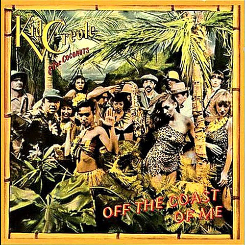 Play & Download Off the Coast of Me by Kid Creole & the Coconuts | Napster