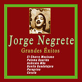 Play & Download Grandes Éxitos de Jorge Negrete by Jorge Negrete | Napster