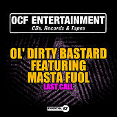 Play & Download Last Call by Ol' Dirty Bastard | Napster