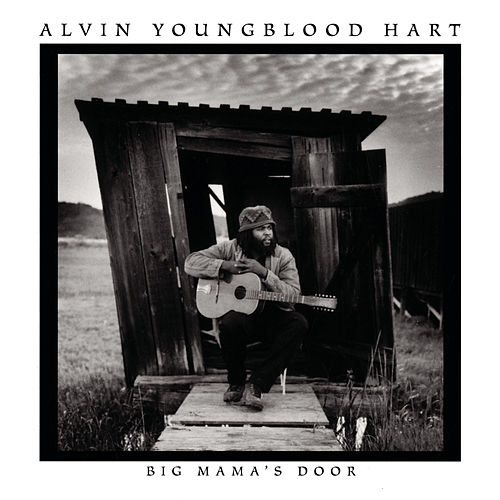 Big Mama's Door by Alvin Youngblood Hart