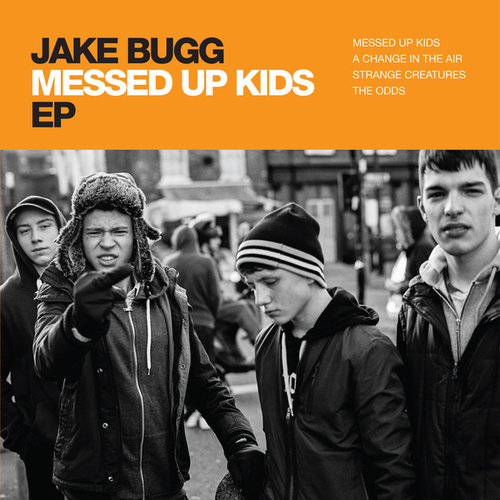 Play & Download Messed Up Kids EP by Jake Bugg | Napster