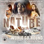 World Go 'round by Nature