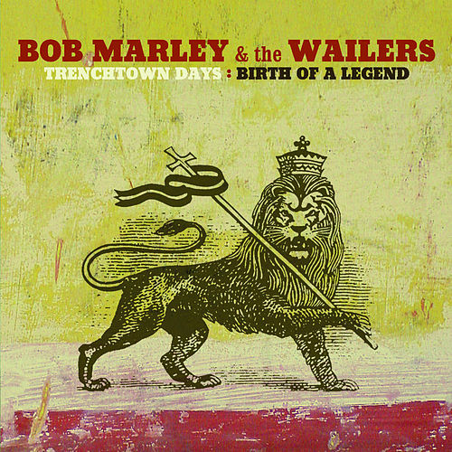 Play & Download Trenchtown Days:  Birth of a Legend by Bob Marley | Napster