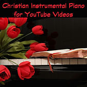 Christian Instrumental Piano for You Tube Videos by The O'Neill Brothers Group