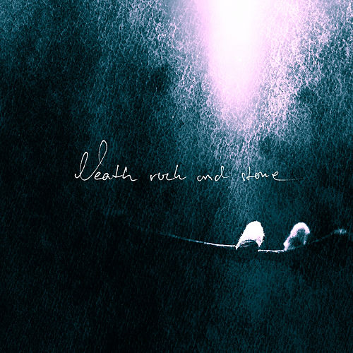 Neath Rock and Stone - Single by Lustre