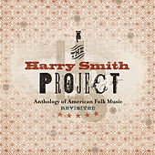Play & Download The Harry Smith Project Live by Various Artists | Napster