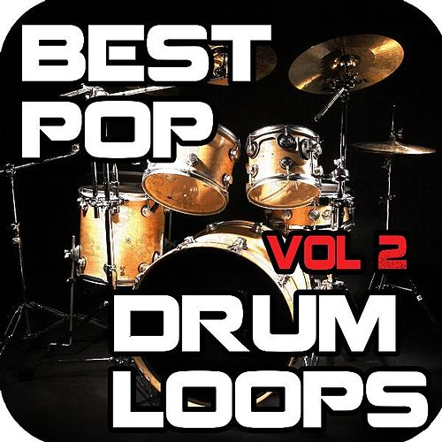 Play & Download Best Pop Drum Loops of All Time Vol. 2 by Ultimate Drum Loops | Napster