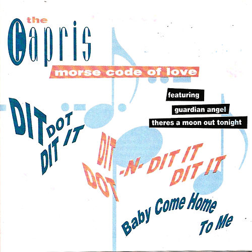 Play & Download Morse Code of Love by The Capris | Napster