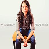 Animal Dreams by Kate Lynne Logan