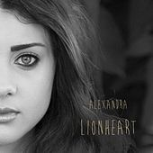 Play & Download Lionheart by Alexandra | Napster