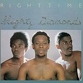 Play & Download Right Time by The Mighty Diamonds | Napster