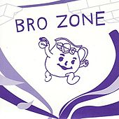 Bro Zone von Various Artists