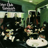 Play & Download Green Room by Hot Club Sandwich | Napster