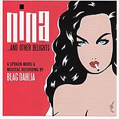 Nina ...And Other Delights by Blag Dahlia