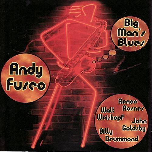 Play & Download Big Man's Blues by Andy Fusco | Napster