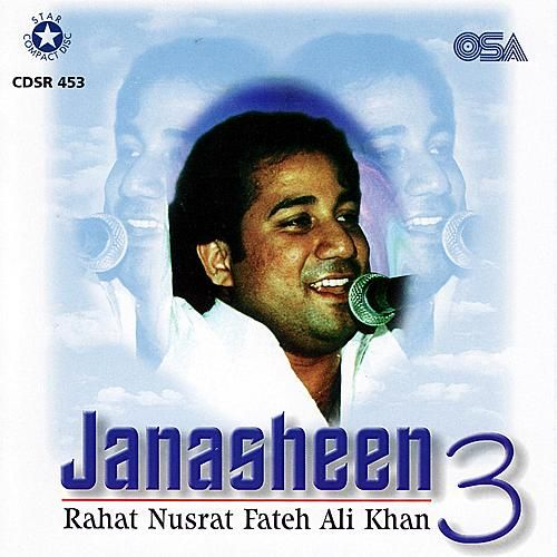 Play & Download Janasheen 3 by Rahat Nusrat Fateh Ali Khan | Napster
