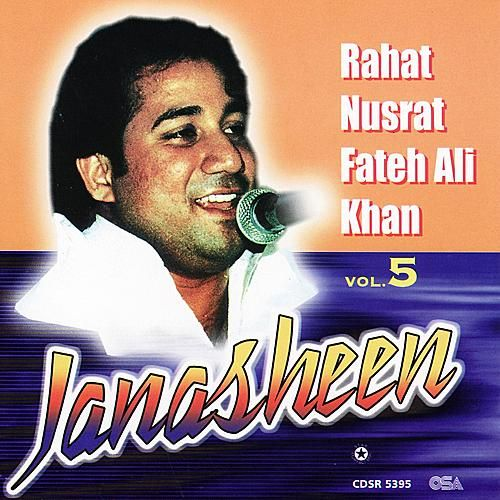 Play & Download Janasheen vol 5 by Rahat Nusrat Fateh Ali Khan | Napster