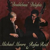 Play & Download Doublebass Delights by Rufus Reid | Napster
