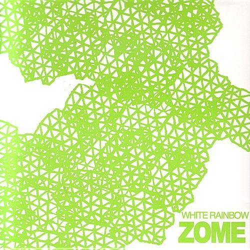 Play & Download Zome by White Rainbow | Napster