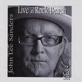 Live At Rock Beach by John Lee Sanders