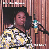 Play & Download My First Love by Hershe Renee | Napster