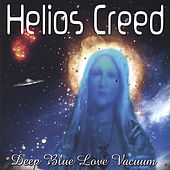 Play & Download Deep Blue Love Vacuum by Helios Creed | Napster