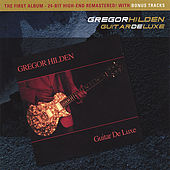 Play & Download Guitar Deluxe (2006)  by Gregor Hilden | Napster
